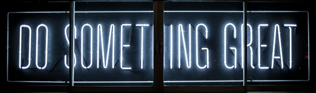"""Time management strategies and time-saving tips will help you (""""Do Something Great"""" neon sign) with your precious time."""